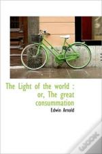 The Light Of The World : Or, The Great C