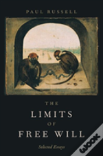 The Limits Of Free Will