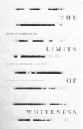 The Limits Of Whiteness