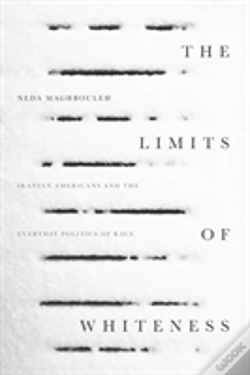 Wook.pt - The Limits Of Whiteness