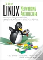 The Linux Networking Architecture