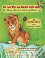 The Lion Who Saw Himself In The Water --