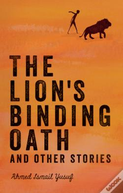 Wook.pt - The Lion'S Binding Oath And Other Stories