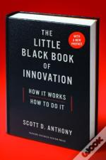 The Little Black Book Of Innovation, With A New Preface