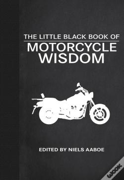 Wook.pt - The Little Black Book Of Motorcycle Wisdom