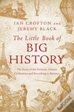 The Little Book Of Big History 8211