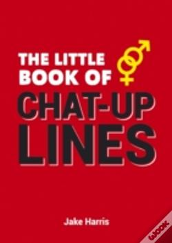 Wook.pt - The Little Book Of Chat-Up Lines