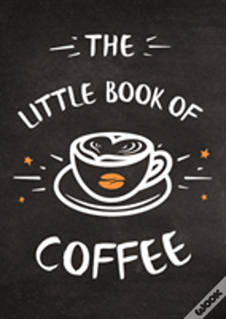 Wook.pt - The Little Book Of Coffee