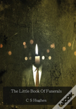 The Little Book Of Funerals