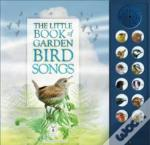 The Little Book Of Garden Bird Songs