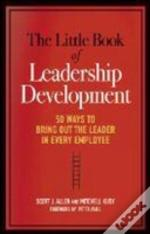 The Little Book Of Leadership Development