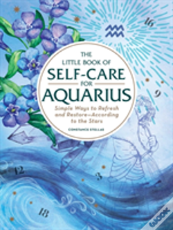 Wook.pt - The Little Book Of Self-Care For Aquarius