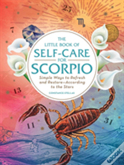 Wook.pt - The Little Book Of Self-Care For Scorpio