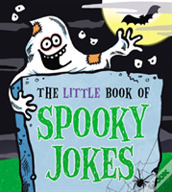 Wook.pt - The Little Book Of Spooky Jokes
