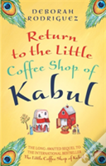 The Little Coffee Shop Of Kabul And The Screaming Peacock