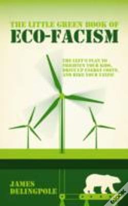 Wook.pt - The Little Green Book Of Eco-Facism