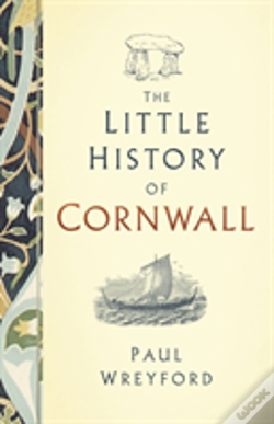 Wook.pt - The Little History Of Cornwall