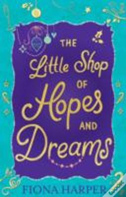 Wook.pt - The Little Shop Of Hopes And Dreams