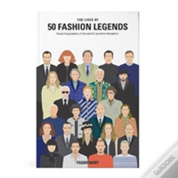 Wook.pt - The Lives Of 50 Fashion Legends