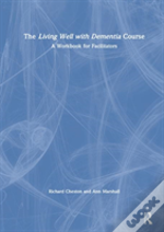 The Living Well With Dementia Course