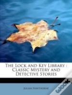 The Lock And Key Library : Classic Myste