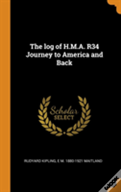 Wook.pt - The Log Of H.M.A. R34 Journey To America And Back
