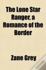 The Lone Star Ranger, A Romance Of The B