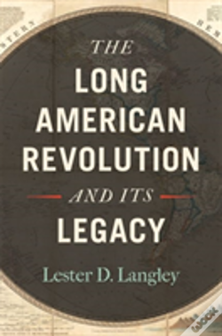 Wook.pt - The Long American Revolution And Its Legacy