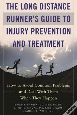 Wook.pt - The Long Distance Runner'S Guide To Injury Prevention And Treatment