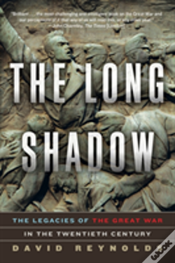 Wook.pt - The Long Shadow - The Legacies Of The Great War In The Twentieth Century