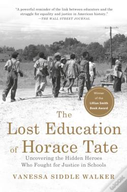 Wook.pt - The Lost Education Of Horace Tate