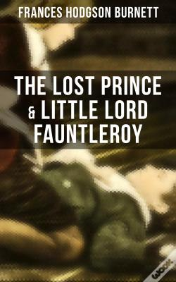 Wook.pt - The Lost Prince & Little Lord Fauntleroy
