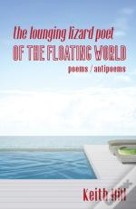 The Lounging Lizard Poet Of The Floating World