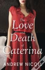 The Love And Death Of Caterina
