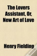The Lovers Assistant, Or, New Art Of Lov