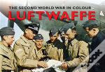 The Luftwaffe In Colour