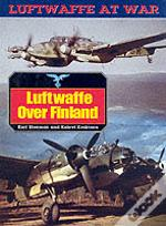 The Luftwaffe Over Finland