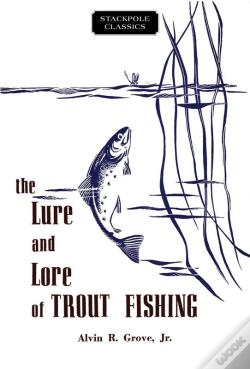 Wook.pt - The Lure And Lore Of Trout Fishing