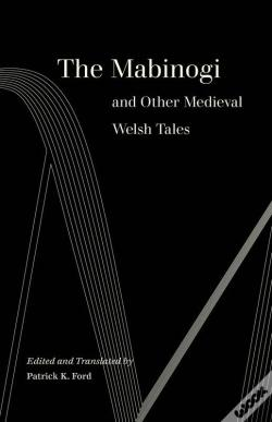 Wook.pt - The Mabinogi And Other Medieval Welsh Tales