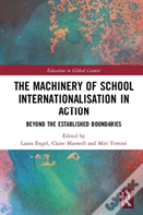 The Machinery Of School Internationalisation In Action