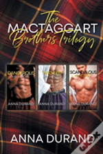 The Mactaggart Brothers Trilogy