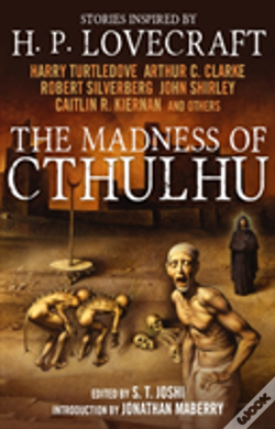 Wook.pt - The Madness Of Cthulhu Anthology