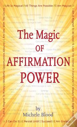 Wook.pt - The Magic Of Affirmation Power