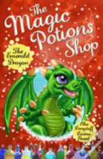 The Magic Potions Shop: The Emerald Dragon