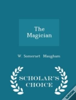 Wook.pt - The Magician - Scholar'S Choice Edition