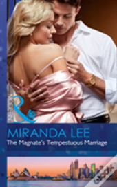 The Magnate'S Tempestuous Marriage (Marrying A Tycoon, Book 1)