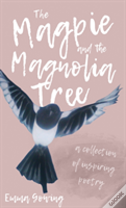 Wook.pt - The Magpie And The Magnolia Tree