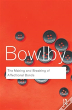 Wook.pt - The Making and Breaking of Affectional Bonds
