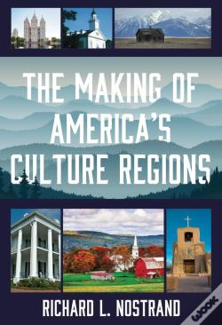 Wook.pt - The Making Of America'S Culture Regions