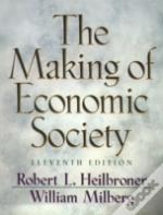The Making Of Economic Society